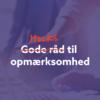 Hacks til opmærksomhed